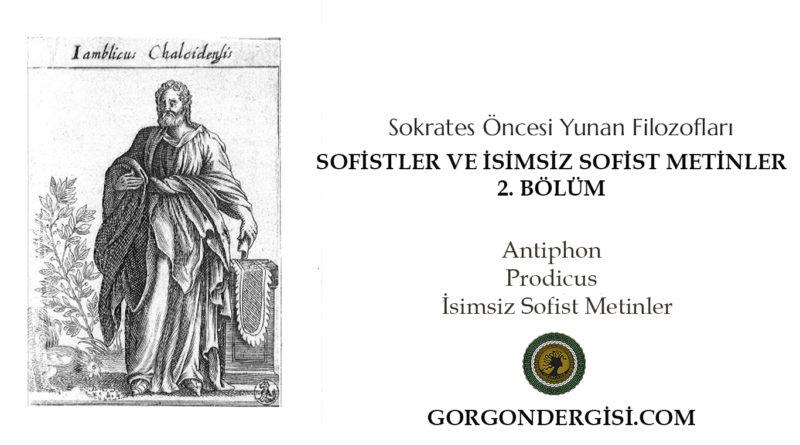 X. Sofistler ve İsimsiz Sofist Metinler 2. Bölüm