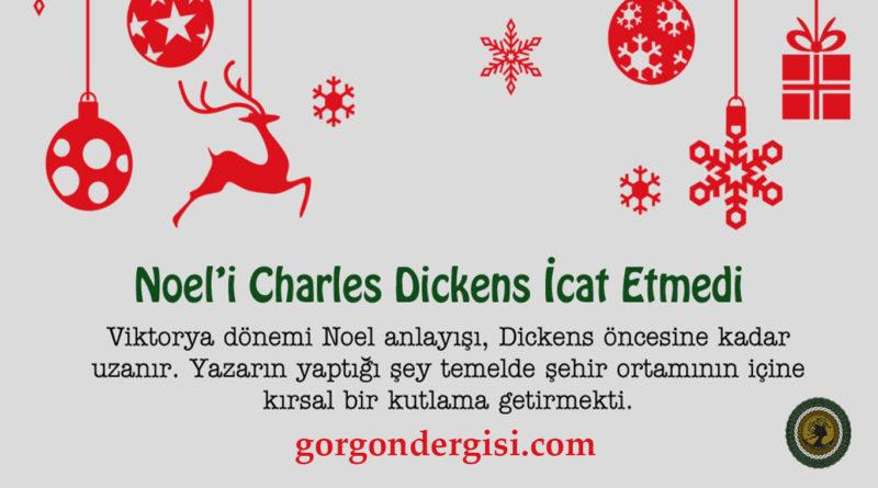 Noel'i Charles Dickens İcat Etmedi