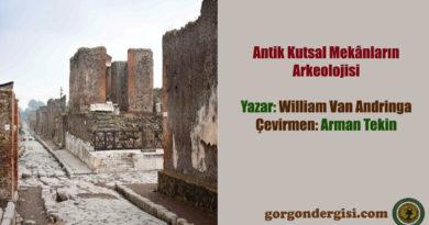 Antik Kutsal Mekânların Arkeolojisi