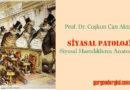 Siyasal Patoloji – Siyasal Hastalıkların Anatomisi