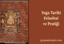 Yoga Tarihi, Felsefesi ve Pratiği – I