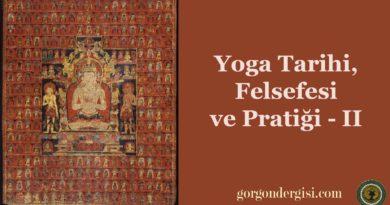 Yoga Tarihi, Felsefesi ve Pratiği – II